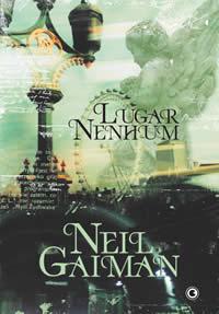 Lugar Nenhum (Neverwhere), de Neil Gaiman