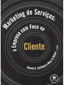 Marketing de Serviços: A Empresa com Foco no Cliente