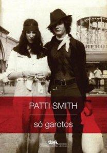 Patti Smith: Só Garotos