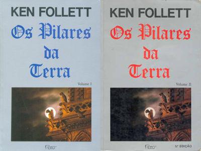 Ken Follett: Os Pilares da Terra