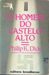 Philip K. Dick: O Homem do Castelo Alto