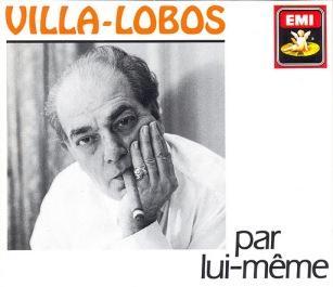 Villa-Lobos - Par lui-même '91