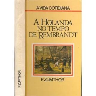 http://www.preciolandia.com/tmlbr/livro-a-holanda-no-tempo-de-rembrandt-7xugbc-a.h