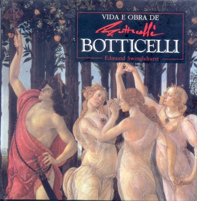 Edmund Swinglehurst: Vida e Obra de Botticelli
