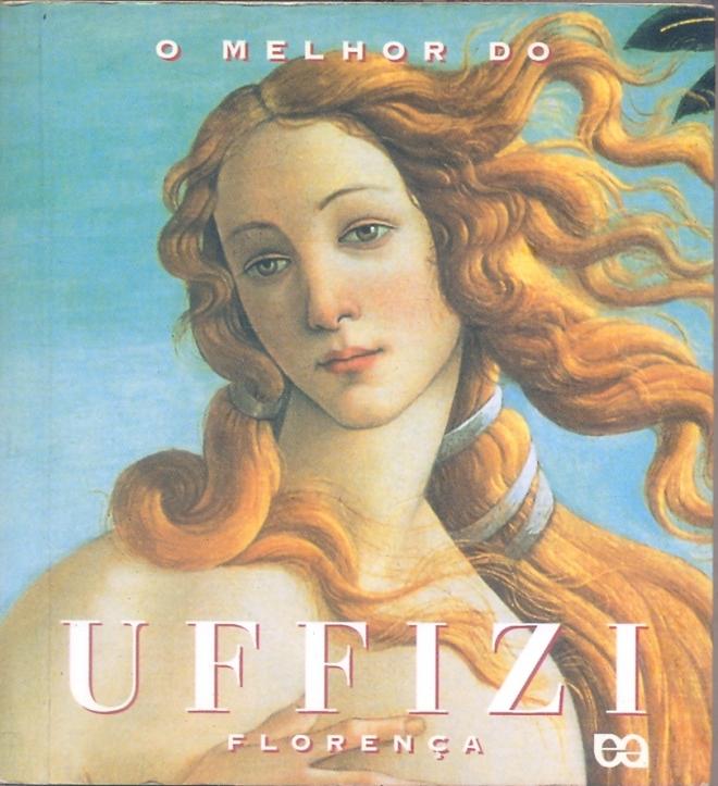O Melhor da Uffizi – Florença (Editora Ática 1997)